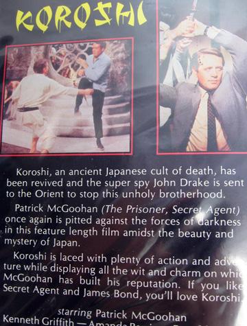 back of the VHS case: Patrick McGoohan in Koroshi